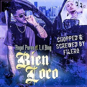 Bien Loco (Chopped & Screwed)
