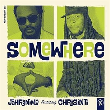 Somewhere (feat. Chrisinti)