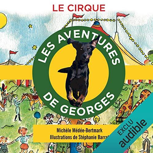 Le cirque (Les aventures de Georges) cover art