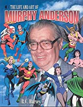 The Life And Art Of Murphy Anderson