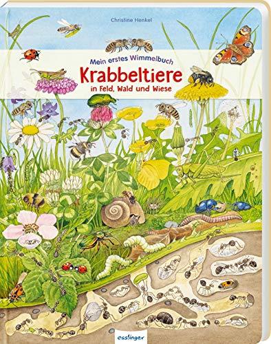 Mein erstes Wimmelbuch: Krabbeltiere in Feld, Wald und Wiese: Die Welt der Insekten für Kinder ab 3 Jahre