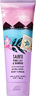 Bath and Body Works TAHITI - PINK LILY and BAMBOO Ultra Shea Body Cream 8 Ounce (2019 Edition)