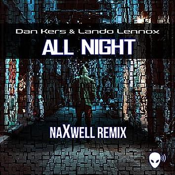All Night (NaXwell Remix)