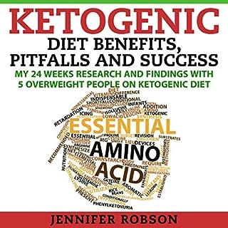 Ketogenic Diet Benefits, Pitfalls and Success cover art