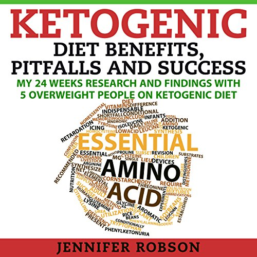 Ketogenic Diet Benefits, Pitfalls and Success cover art