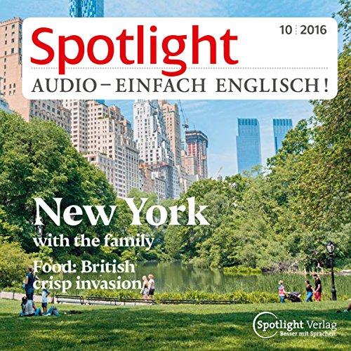 Spotlight Audio - New York with the family. 10/2016: Englisch lernen Audio - New York mit der Familie