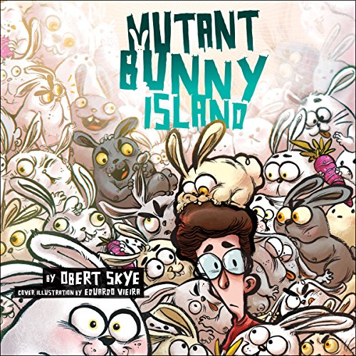 Mutant Bunny Island audiobook cover art
