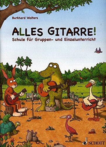 Alles Gitarre - arrangiert für Gitarre [Noten / Sheetmusic] Komponist: WOLTERS BURKHARD