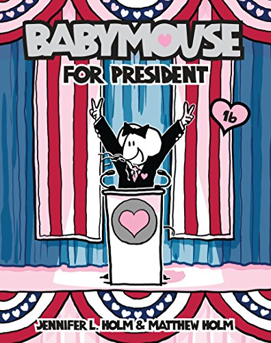 Babymouse #16: Babymouse for President (English Edition)