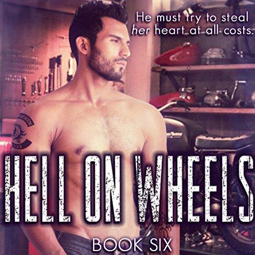 Hell on Wheels: Four Horsemen MC, Book 6