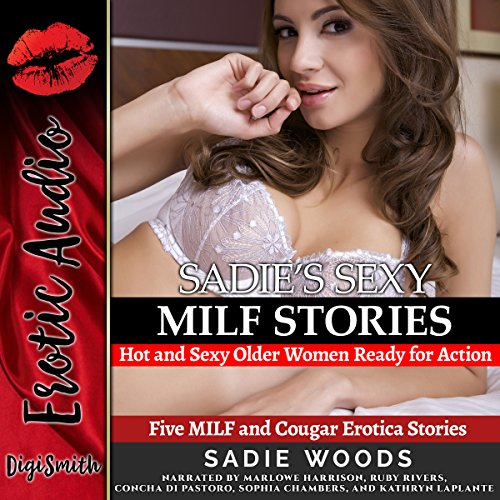 Sadie's Sexy MILF Stories     Five MILF and Cougar Erotica Stories              By:                                                                                                                                 Sadie Woods                               Narrated by:                                                                                                                                 Marlowe Harrison,                                                                                        Ruby Rivers,                                                                                        Concha di Pastoro,                   and others                 Length: 2 hrs and 14 mins     Not rated yet     Overall 0.0