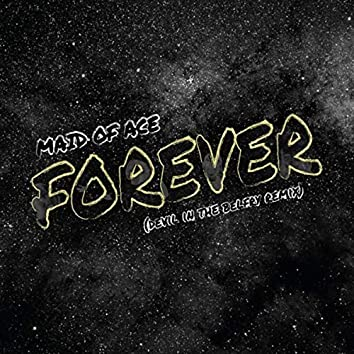 Forever (Devil in the Belfry Remix)