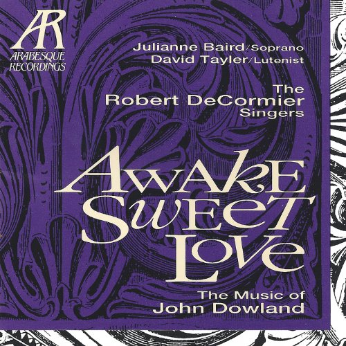 Awake, Sweet Love - The Music of John Dowland
