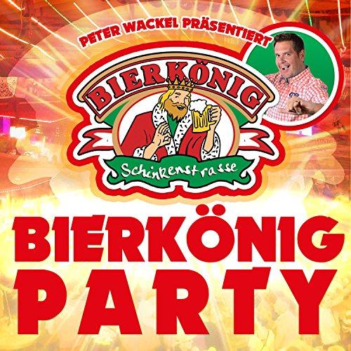 Peter Wackel präsentiert Bierkönig Party