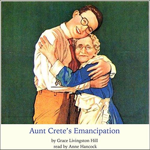Aunt Crete's Emancipation audiobook cover art