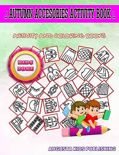 Autumn Accesories Activity Book: Skirt, Jacket, Garment, Jacket, Pullover, Umbrella, Sneakers, Sweater For Teens Get Creative Picture Quizzes Words Activity Coloring Book 45 Image