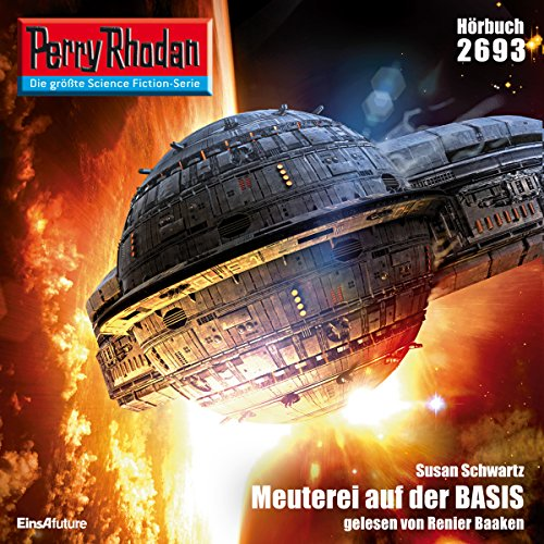 Meuterei auf der BASIS (Perry Rhodan 2693) Titelbild