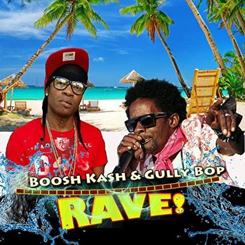 Boosh Kash & Gully Bop