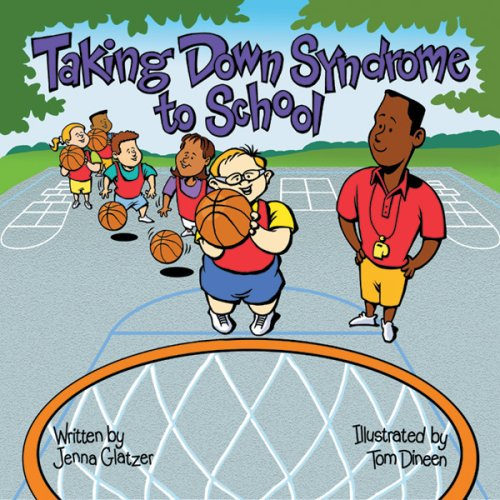 Download Taking Down Syndrome to School (Special Kids in School) 1891383191