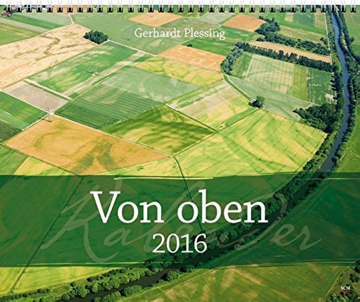 スラムボイド望ましいVon oben 2016: mit Fotos von Gerhard Plessing