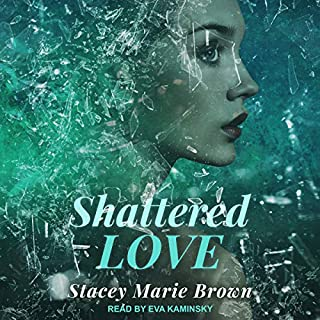 Shattered Love audiobook cover art