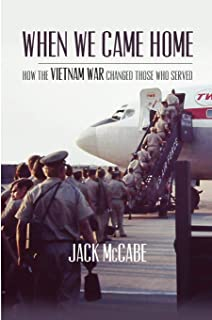 When We Came Home: How The Vietnam War Changed Those Who Served