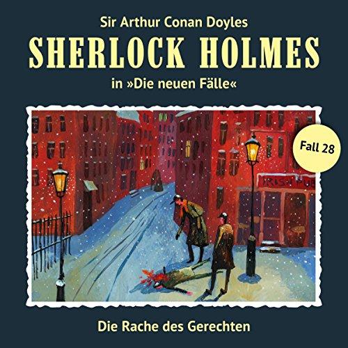 Die Rache des Gerechten: Sherlock Holmes - Die neuen Fälle 28