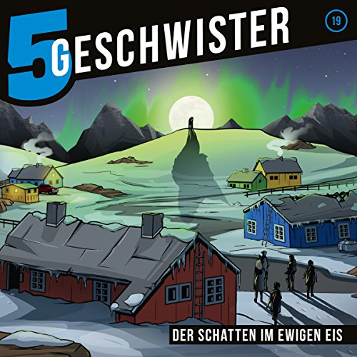 Der Schatten im ewigen Eis     5 Geschwister 19              By:                                                                                                                                 Tobias Schier                               Narrated by:                                                                                                                                 Tjorven Lauber,                                                                                        Sarah Stoffers,                                                                                        Fabian Stumpf,                   and others                 Length: 1 hr and 13 mins     Not rated yet     Overall 0.0