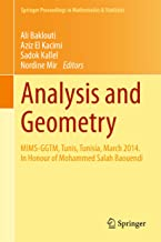 Analysis and Geometry: MIMS-GGTM, Tunis, Tunisia, March 2014. In Honour of Mohammed Salah Baouendi (Springer Proceedings in Mathematics & Statistics Book 127)