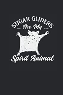 """Sugar Gliders Are My Spirit Animal: Sugar Gliders Notebook, Graph Paper (6"""" x 9"""" - 120 pages) ~ Animal Themed Notebook for..."""
