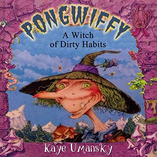 Pongwiffy: A Witch of Dirty Habits audiobook cover art