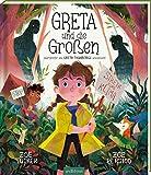 Greta und die Großen: Inspiriert von Greta Thunbergs Geschichte