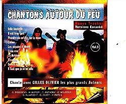 chantons autour du feu/gilles olivier/bonus versions karaoké