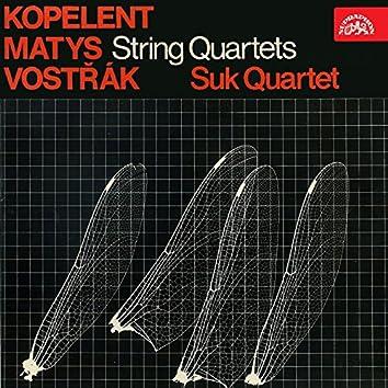 Kopelent, Matys, Vostřák: String Quartets