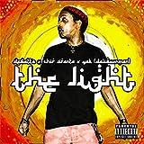 The Light (feat. Chip Sparta & Yak da Liquor Man) [Explicit]