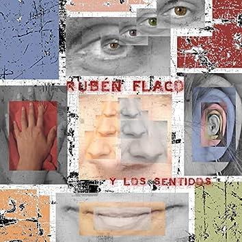 Rubén Flaco Y Los Sentidos