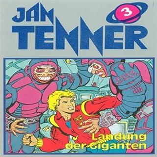 Landung der Giganten (Jan Tenner Classics 3) Titelbild