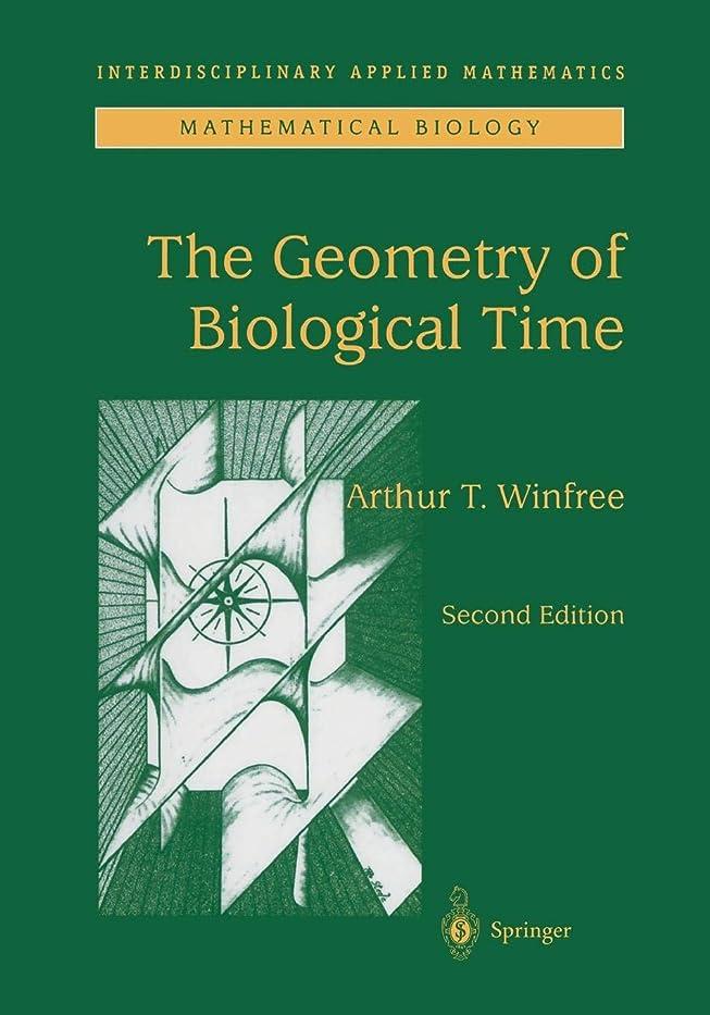 難民未亡人十代の若者たちThe Geometry of Biological Time (Interdisciplinary Applied Mathematics)
