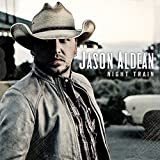 Songtexte von Jason Aldean - Night Train