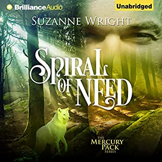 Spiral of Need     Mercury Pack, Book 1              By:                                                                                                                                 Suzanne Wright                               Narrated by:                                                                                                                                 Jill Redfield                      Length: 10 hrs and 40 mins     195 ratings     Overall 4.7