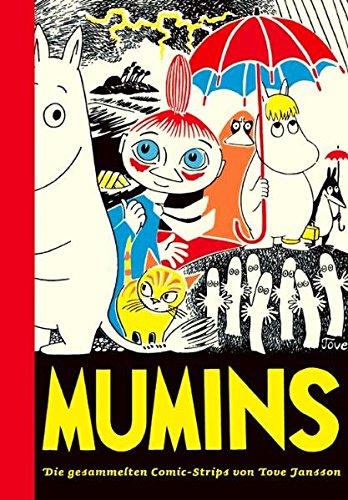 Mumins / Die gesammelten Comic-Strips von Tove Jansson: Mumins 1: Die gesammelten Comic-Strips von Tove Jansson