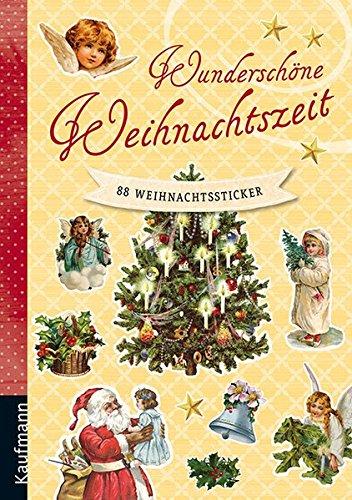Wunderschöne Weihnachtszeit: 88 nostalgische Weihnachtssticker: 88 Weihnachtssticker