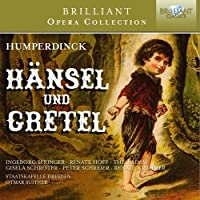 Humperdinck: Hansel and Gretel by Peter Schreier