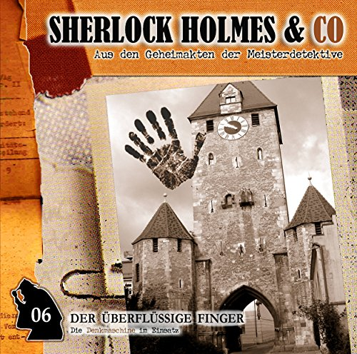 Der überflüssige Finger     Sherlock Holmes & Co 6              By:                                                                                                                                 Jacques Futrelle                               Narrated by:                                                                                                                                 Martin Kessler,                                                                                        Norbert Langer                      Length: 48 mins     Not rated yet     Overall 0.0