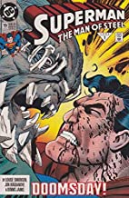 Superman The Man of Steel #19 : Doomsday Is Here (DC Comics)