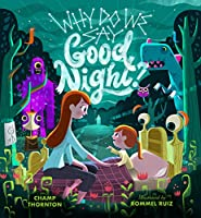 Why Do We Say Good Night