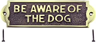 Polished Solid Brass Plaques Dog Sign BE Aware of The Dog Tarnish-Resistant Lacquered Indoor Or Outdoor Use Brass Plate