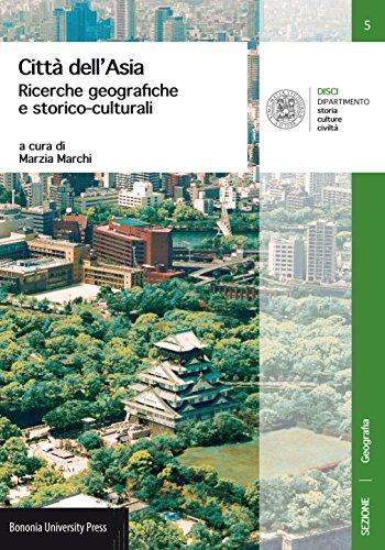 Città dell'Asia. Ricerche geografiche e storico-culturali