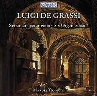 Six Organ Sonatas by De Grassi (2013-06-06)