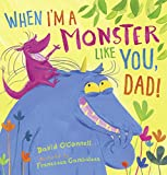 When I'm a Monster Like You, Dad (English Edition)